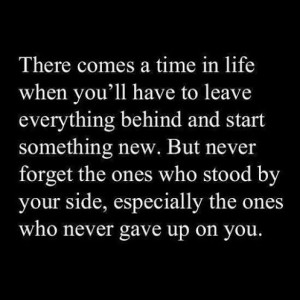 There comes a time in life when you'll have to leave everything behind ...