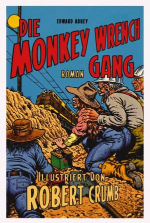 Monkey Wrench Gang - Edward Abbey