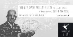 Buckminster Fuller Quote Change Something by cbens