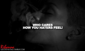 Rihanna Quotes About Haters Porque soy as y no voy a