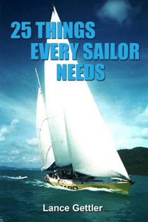 25 Things Every Sailor Needs (and why) (Sailing Gear)
