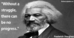 frederick-douglass-quotes-without-a-struggle.jpg