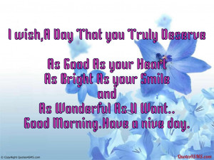 wish, A Day That you Truly Deserve...