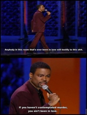 Chris Rock Stand Up On Being In Love and Contemplating Murder