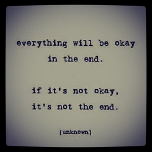 quotes lists related to Everything Will Be Ok and check another quotes ...
