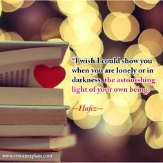 ... Beautiful and Inspiring Quotes from Famous Persian Poets; Hafiz More