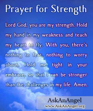 Quotes Healing Strength ~ Prayer for Strength | www.AskAnAngel.org