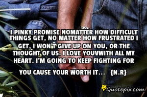 Pinky Promise Nomatter How Difficult Things Get No Matter How ...