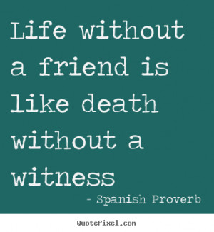 life quotes from spanish proverb create custom life quote graphic