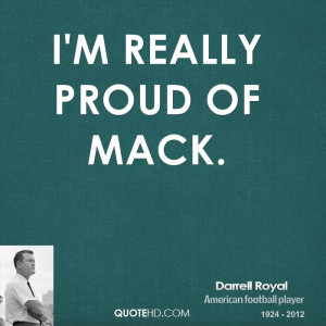really proud of Mack.
