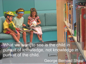 ... we Want to see is the child in pursuit of knowledge ~ Education Quote
