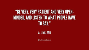 quote-A.-J.-McLean-be-very-very-patient-and-very-open-minded-237079 ...