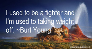 Favorite Burt Young Quotes