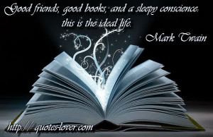 ... , Good Books And Sleepy Conscience This Is A Ideal Life - Book Quote