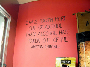 churchill quote about alcohol alcohol , churchill , miller