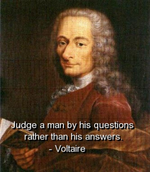 voltaire-quotes-sayings-meaningful-judge-man-questions.jpg