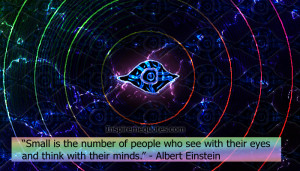 ... number of people who see with their eyes and think with their minds