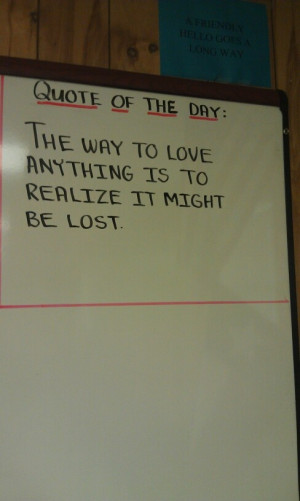 my baseball coach has the best quote of the day's! :)