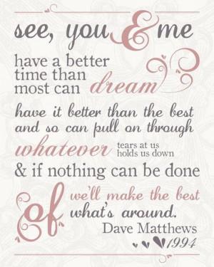 dave matthew band inspiration sweets quotes dmb dave matthews lyrics ...