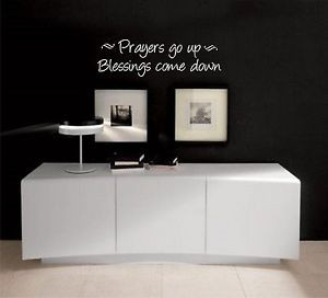 Prayers-Go-up-Blessings-come-Down-Bible-quote-wall-vinyl-decal