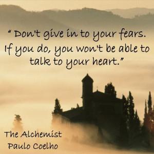 Alchemist Paulo Coelho Quotes dff40b64433da3bcdf9ba35cb