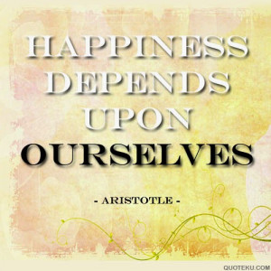 aristotle and the pursuit of happiness Correctly understanding life, liberty and the pursuit of happiness let us apply this back to the declaration as aristotle says, the form of the body.