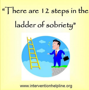 12 steps to sobriety ...recovery sayings and quotes ...