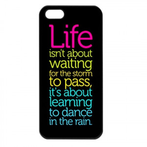 Life Quotes FOR CELL PHONE CASE Iphone 5c COVER