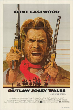 OUTLAW JOSEY WALES POSTER ]