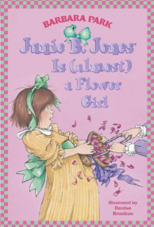 Junie B. Jones Is (almost) a Flower Girl by Barbara Park. $3.40. http ...