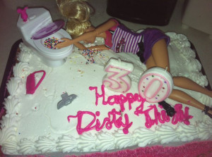 dirty thirty birthday | 30th birthday cake / dirty 30 | My inner party ...