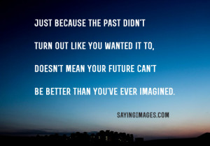 Quotes About Past And Future: Quote About Quotes About Past And Future ...