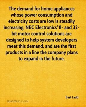 Bart Ladd - The demand for home appliances whose power consumption and ...
