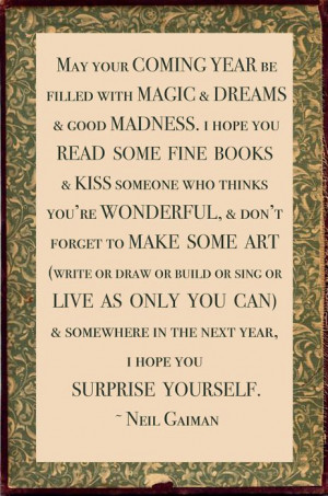 New Year's wish from Neil Gaiman that stands the test of time. All ...