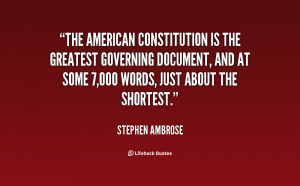 The American Constitution is the greatest governing document, and at ...