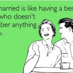 funny marriage sayings being married is funnys marriage sayings you ...