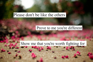 Show Me That You're Worth Fighting For