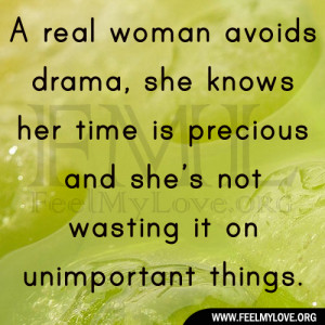 ... her time is precious and she's not wasting it on unimportant things