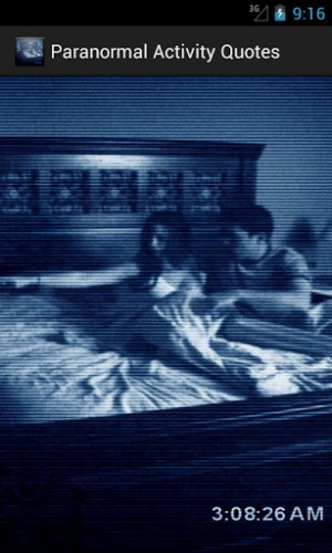 Paranormal Activity Quotes