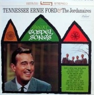 Tennessee Ernie Ford ‎& The Jordanaires – Great Gospel Songs ...