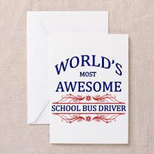 World's Most Awesome School Bus Driver Greeting Ca for
