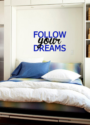 Follow Your Dreams Quote Vinyl Wall Art Decal