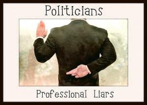 Politicians Professional Liars