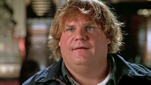 ... Anyone who has ever watch a Chris Farley movie had a favorite quote