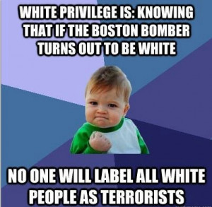privilege is so prevalent in our society today. Many white people ...