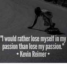 skateboarding-quotes-lose-myself-in-my-passion