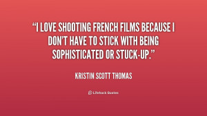 thomas quotes i m very good at forgetting people kristin scott thomas
