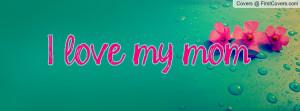 love_my_mom-47670.jpg?i