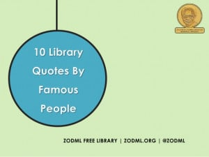 10 Library Quotes By Famous People - ZODML