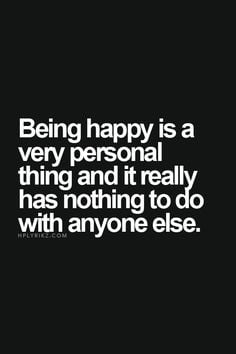 Quotes About Being Happy For Someone Else ~ I Am Happy on Pinterest